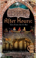 After Hours: Tales from the Ur-Bar edited by Patricia Bray and Joshua Palmatier
