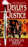 Devlin's Justice by Patricia Bray